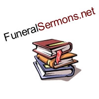 Messages For A Funeral | Funeral Sermons